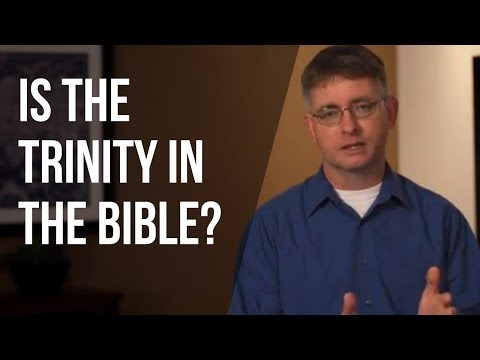 Is the Trinity in the Bible?