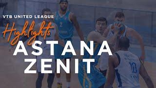Hightlits of the match— VTB United league: «Astana»vs «Zenit»