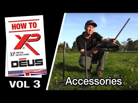 Vol 3: XP DEUS Accessories