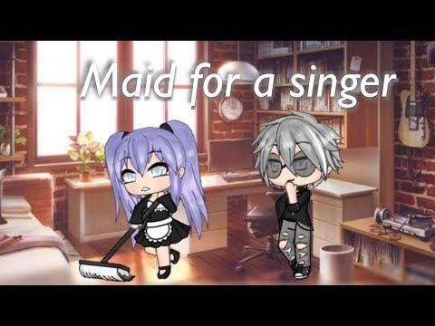 Maid for a singer | gacha life |