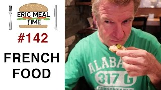 French Food - Eric Meal Time #142