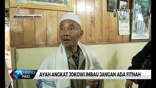 Video Ayah Angkat Jokowi: Kalau Tak Pilih Anak Saya Gak Apa-apa, tapi Jangan Difitnah MP3, 3GP, MP4, WEBM, AVI, FLV Juni 2019