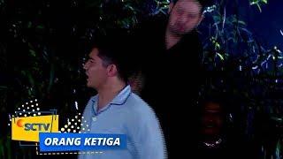 Video Sungguh Malang Nasib Rangga yang Gagal Kabur dari Ivan   Orang Ketiga Episode 698 MP3, 3GP, MP4, WEBM, AVI, FLV Juni 2019