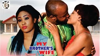 Nonton My Brother S  Wife Season 3     2016 Latest Nigerian Nollywood Movie Film Subtitle Indonesia Streaming Movie Download