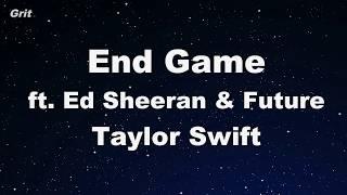 Video End Game ft. Ed Sheeran & Future -Taylor Swift Karaoke 【No Guide Melody】 Instrumental MP3, 3GP, MP4, WEBM, AVI, FLV Juli 2018
