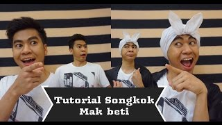 Video TUTORIAL SONGKOK MAK BETI MP3, 3GP, MP4, WEBM, AVI, FLV November 2018