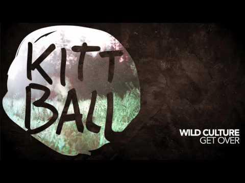 Wild Culture - Get Over