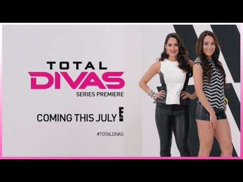 """Get up-close and personal with the WWE Divas with """"Total Divas"""" coming this July on E!"""