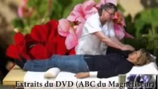 ABC Du Magnetiseur, Comment Magnétiser Méthodes Et Techniques De Magnétiseurs