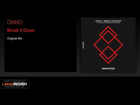 ONNO - Break It Down (Original Mix)