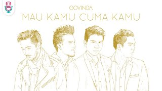 GOVINDA - Mau Kamu Cuma Kamu (Official Music Video) Video