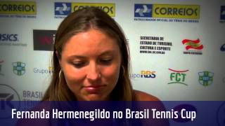 Fernanda Hermenegildo comenta sua participação no Brasil Tennis Cup