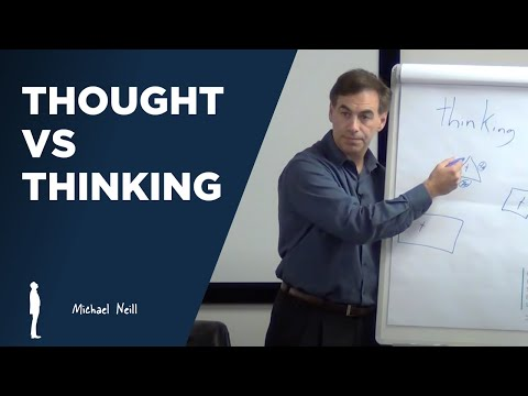 Thought vs. Thinking