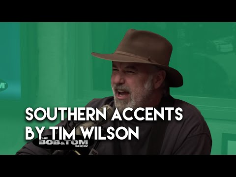 Tim Wilson - Souther Accents