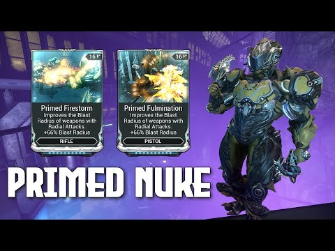 WARFRAME: PRIMED NUKE RANGE MODS: ARE THEY WORTH IT?