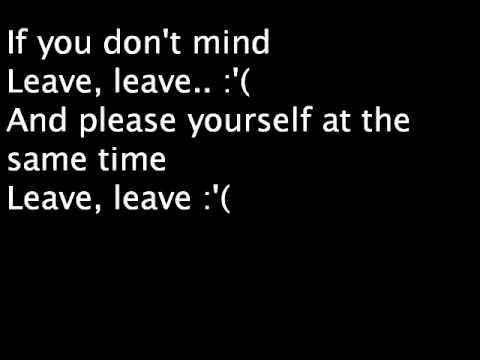 Leave Lyrics (видео)