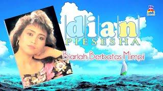 Dian Pisesha - Biarlah Berbatas Mimpi (Official Lyric Video)