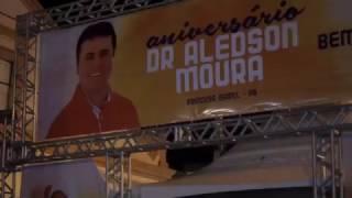 ANIVERSÁRIO DR  ALEDSON MOURA 2017