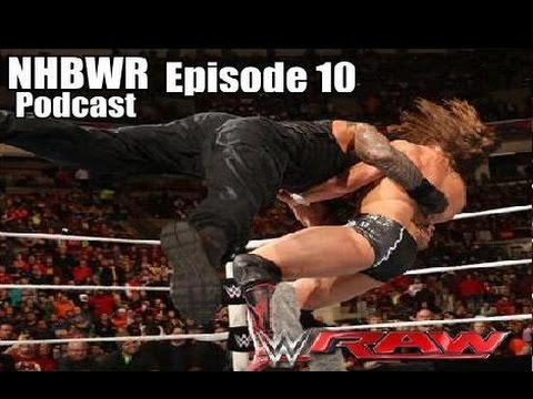 NHBWR Podcast: Episode 47 (WWE Title Picture, Seth Rollins Nude Scandal, and MORE!)
