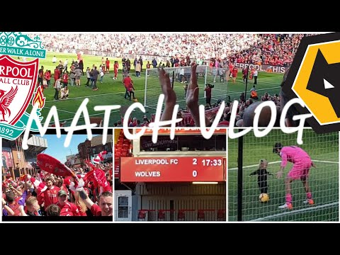 LIVERPOOL 2-0 WOLVES | MATCH DAY VLOG