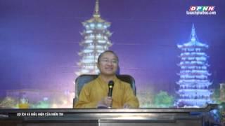 Lợi ích và biểu hiện của niềm tin - Thích Nhật Từ