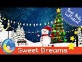 BABY LULLABY Songs For Christmas To Put a Baby To Sleep Bedtime Music Toddlers Kids Children