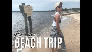 BEACH TRIP | Florida Panhandle