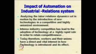 Mod-03 Lec-34 Issues Of Mechnisation, Automation And Computerisation(contd.)