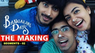 Nonton Making The Movie   Bangalore Days 2 Film Subtitle Indonesia Streaming Movie Download