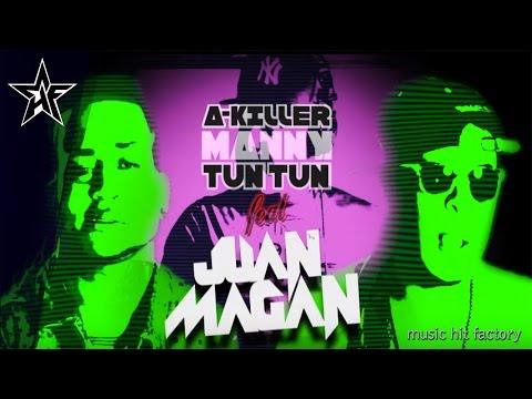 Puro Bla Bla Bla - A Killer & Manny Tun Tun Ft Juan Magan