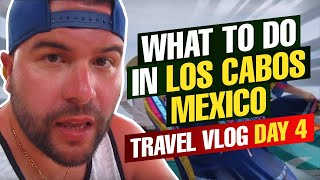 Los Cabos Mexico  city photos : What To Do in Los Cabos Mexico Travel Vlog Day 4