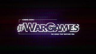 VIDEO: #WARGAMES – Teaser Trailer
