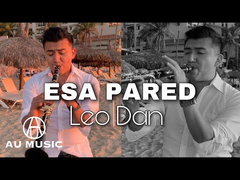 ESA PARED- LEO DAN/ Version CLARINETE AU