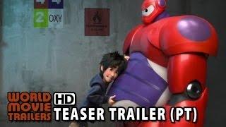 Operação Big Hero 6 Trailer Teaser (2014) HD