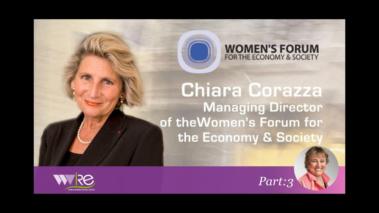 Chiara Corazza Managing Director of the Women's Forum for the Economy & Society interviewed by WWIRE Part: 3