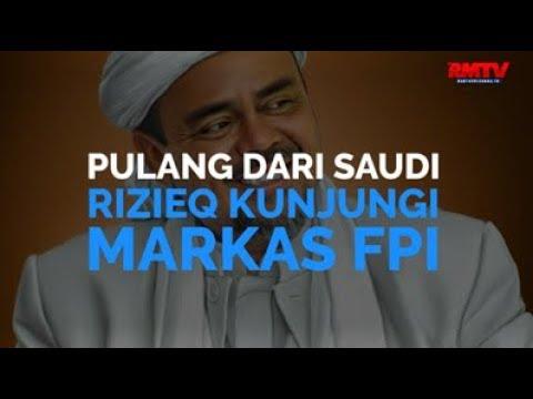 Pulang Dari Saudi, Rizieq Kunjungi Markas FPI