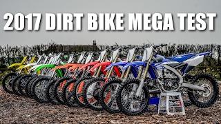 7. 2017 DIRT BIKE MEGA TEST - Battle of the Bikes