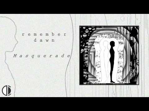 Remember Dawn - Masquerade (Official Audio)