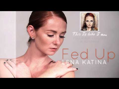 Lena katina lyrics lena katina fed up lyrics stopboris Choice Image
