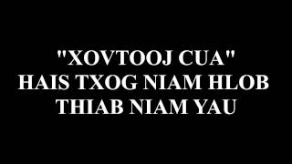 HMONG XOVTOOJ CUA HAIS TXOG NIAM HLOB THIAB NIAM YAU