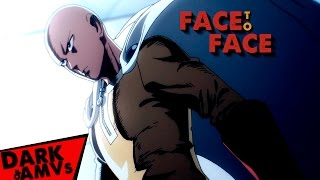 Face to Face「AMV」▪ One Punch Man (2015) ▪ (HD)