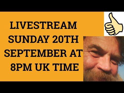 🔵 Livestream 20th September 2020 at 8 PM UK time