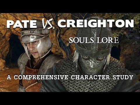 Souls Lore. Pate Vs. Creighton. Who To Trust?
