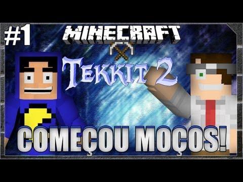 Minecraft Tekkit: Parte 1 - Começou Moços!