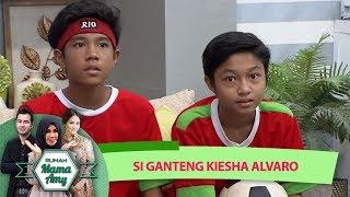 Video Kiesha Alvaro, Remaja Ganteng Jago Main Bola - Rumah Mama Amy (4/7) MP3, 3GP, MP4, WEBM, AVI, FLV Januari 2019