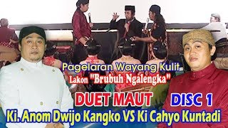 Video Duet Maut Ki Anom Dwijo Kangko Vs Ki cahyo Kuntadi Disc 1 MP3, 3GP, MP4, WEBM, AVI, FLV September 2018
