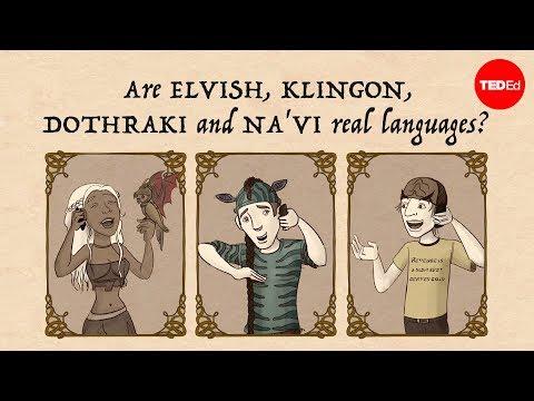 Are Elvish, Klingon, Dothraki and Na'vi real languages? – John McWhorter