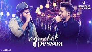 image of Henrique e Juliano - AQUELA PESSOA - DVD O Céu Explica Tudo