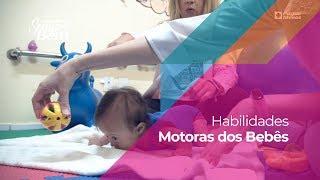 Habilidades Motoras dos Bebês: como desenvolvê-las