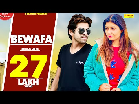 Video Bewafa | Sonika Singh | Masoom Sharma | New Haryanvi Song 2018 | Latest Haryanvi Songs | Sonotek download in MP3, 3GP, MP4, WEBM, AVI, FLV January 2017